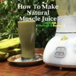 How To Make Natural Muscle Juice